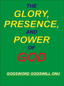 The Glory, Presence, and Power of God