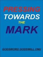 Pressing Towards the Mark