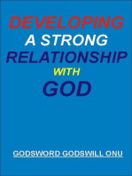 Developing a Strong Relationship With God