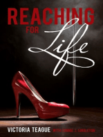 Reaching for Life