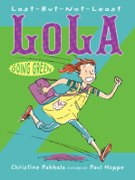 Last-But-Not-Least Lola Going Green