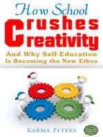 How School Crushes Creativity
