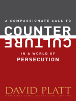 A Compassionate Call to Counter Culture in a World of Persecution