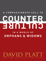 A Compassionate Call to Counter Culture in a World of Orphans and Widows