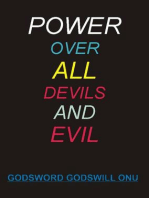 Power Over All Devils and Evil