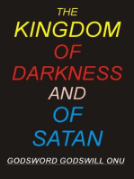The Kingdom of Darkness and of Satan