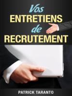 Vos entretiens de recrutement
