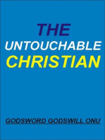 The Untouchable Christian