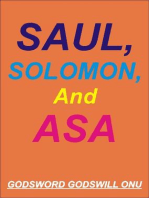 Saul, Solomon, and Asa, the Kings Who Disappointed God