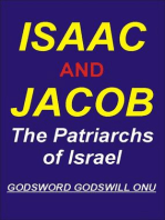 Isaac and Jacob, the Patriarchs of Israel