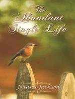 The Abundant Single Life