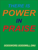 There Is Power In Praise