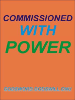 Commissioned With Power