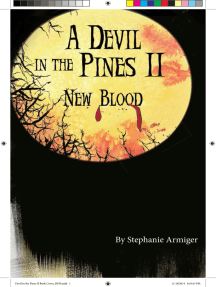 A Devil In The Pines II, New Blood