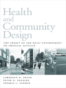 Health and Community Design: The Impact Of The Built EnvironmOn Physical Activity