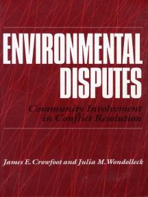 Environmental Disputes: Community InvolvemIn Conflict Resolution