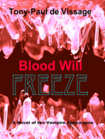 Blood Will Freeze