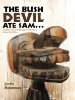 The Bush Devil Ate Sam