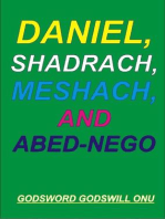 Daniel, Shadrach, Meshach, and Abed-Nego