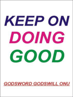 Keep On Doing Good