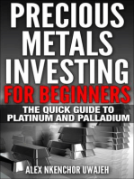 Precious Metals Investing For Beginners