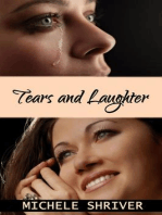 Tears and Laughter