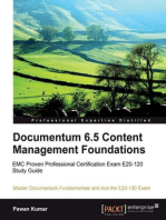 Documentum 6.5 Content Management Foundations: EMC Proven Professional Certification Exam E20-120 Study Guide