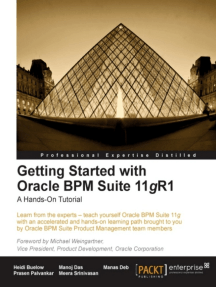 Getting Started with Oracle BPM Suite 11gR1 by Heidi Buelow, Manoj