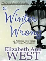 A Winter Wrong - A Pride and Prejudice Novella