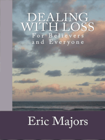 Dealing with Loss for Believers and Everyone