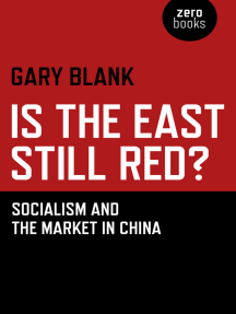 Is the East Still Red?: Socialism and the Market in China
