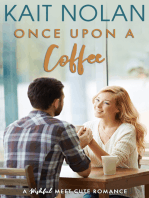 Once Upon A Coffee (Meet Cute Romance)