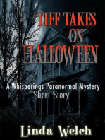 Tiff Takes on Halloween, a Whisperings Paranormal Mystery Short Story
