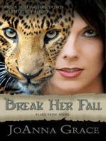 Break Her Fall