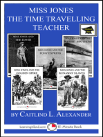 Miss Jones The Time Traveling Teacher