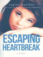Escaping Heartbreak (Unbroken Series, #1)
