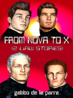 From Nova to X (2 LiAW Stories)