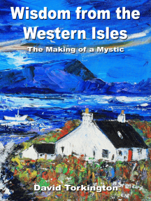 Wisdom from the Western Isles: The Making of a Mystic