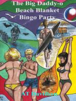 The Big Daddy-o Beach Blanket Bingo Party