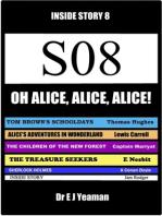 Oh, Alice, Alice, Alice! (Inside Story 8)