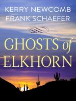 Ghosts of Elkhorn