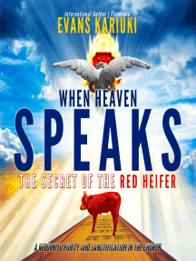 When Heaven Speaks: The Secret of the Red Heifer