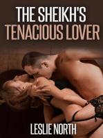 The Sheikh's Tenacious Lover
