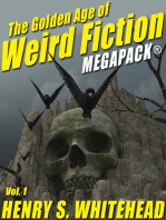 The Golden Age of Weird Fiction MEGAPACK®, Vol. 1