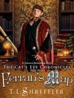 Ferran's Map (The Cat's Eye Chronicles #4)