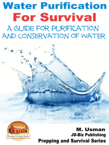 Water Purification For Survival: A Guide for Purification and Conservation of Water