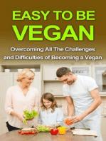 Easy To Be Vegan