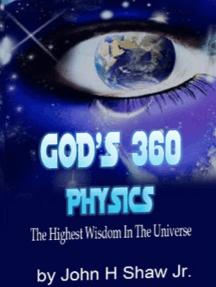 God's 360 Physics