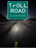 TrOLL Road