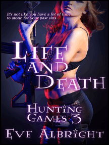 Life and Death: Hunting Games 3